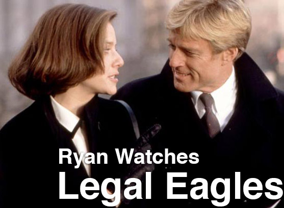 Podcast: Ryan Watches a Movie 110 – LEGAL EAGLES
