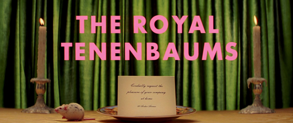 10 out of 10 – 'The Royal Tenenbaums'