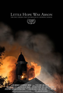 Slamdance 2014: LITTLE HOPE WAS ARSON Review