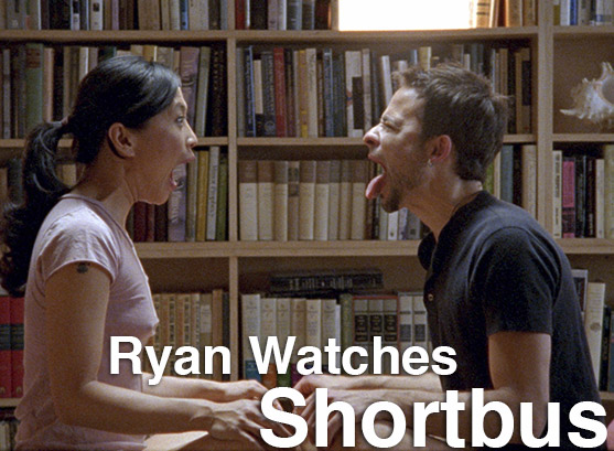 Podcast: Ryan Watches a Movie 109 – SHORTBUS